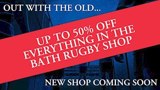 Up to 50% off everything in the Bath Rugby Shop