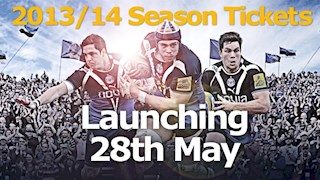2013/14 season tickets launching 28th May at 10am