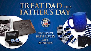 Celebrate Father's Day - Bath Rugby style