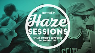 Win tickets to the Thatchers Haze sessions