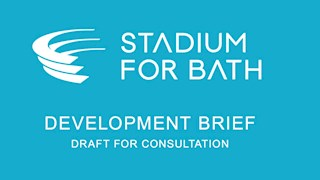 Stadium of Bath: Draft development brief published signalling official start to design phase