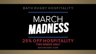 March Madness with Bath Rugby Hospitality