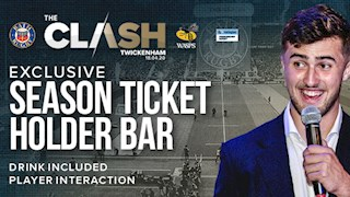The Clash - Exclusive Bar for Season Ticket Holders