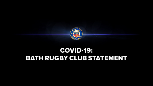 COVID-19: BATH RUGBY CLUB STATEMENT