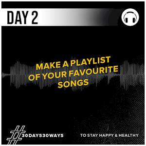 Day 2 - Make a playlist of your favourite songs 🎵