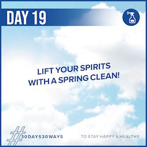 Day 19 - Lift your spirits with a spring clean 🧽