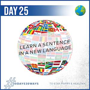 Day 25 - Learn a sentence in a new language 🌍