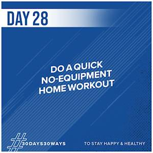 Day 28 - Do a quick home workout 🤸‍♀️