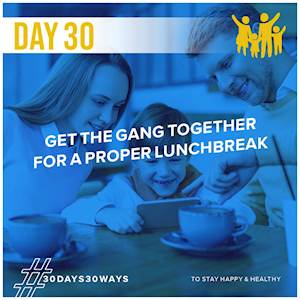 Day 30 - Eat lunch together 👨‍👩‍👧‍👦